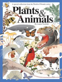 World of Wonder Plants and Animals